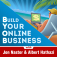 Build Your Online Business Podcast: Internet Business | Internet Marketing | Blogging show