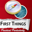 First Things | Practical Productivity / Efficiency / Life Balance / Purpose / Passion / Identity / Happiness - Brandon Vaughn, Ph.D. show