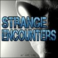 Strange Encounters show