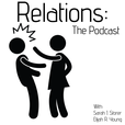 Relations - The Podcast show