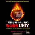 The Amazing Jonathan's BURN UNIT show