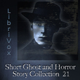 Short Ghost and Horror Collection 021 by VARIOUS show