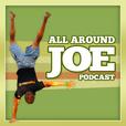The AllAroundJoe Podcast: Fitness   CrossFit   Nutrition show