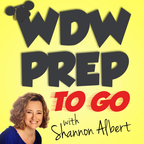 WDW Prep To Go – a Disney World planning podcast show