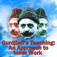 Gurdjieff's Teaching: An Approach to Inner Work show