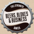 Beers, Blokes and Business – blokes drinking beer talking business show