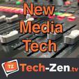 New Media Tech (Audio Only) - Tech-zen.tv show