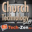 Church Technology (HD) - Tech-zen.tv show