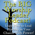 The Worship Leader Podcast show