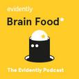 Evidently Brain Food Podcast show