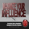Maximize Your Influence  show