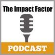 Ken McArthur's The Impact Factor Podcast show