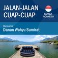 Jalan-Jalan Cuap-Cuap show