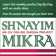 The OU's Shnayim Mikrah Podcast show