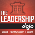 The Leadership Dojo - Wisdom | Self Development | Success show