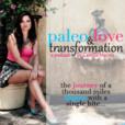 Paleo, Love & Transformation show