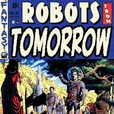 Robots From Tomorrow! show