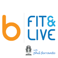 bFitandLive - Incredible Stories of Fat Loss & Wellness Turnarounds, Experts in Nutrition/Fitness/Wellness Interviewed show