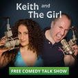 Keith and The Girl comedy talk show show