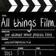 All Things Film show