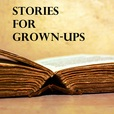 Stories for Grown-Ups show