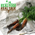 Real Food Real Talk show