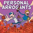 Personal Arrogants show