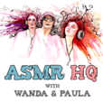 ASMR HQ Podcast show