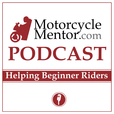 The Motorcycle Mentor Podcast show