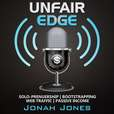 The Unfair Edge Podcast: Entrepreneurship | Passive Income | Bootstrapping | Web Traffic show