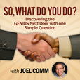 So What Do You Do? Discovering the Genius Next Door with One Simple Question show