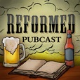 The Reformed Pubcast show
