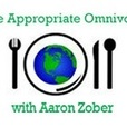 The Appropriate Omnivore with Aaron Zober show