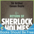 The Return of Sherlock Holmes by Sir Arthur Conan Doyle show
