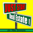 Just Start Real Estate with Mike Simmons show