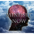 Mindset Now show