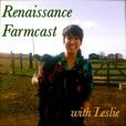 Renaissance Farmcast - Renaissance Farms Oregon show