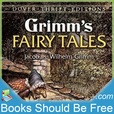 Grimms' Fairy Tales by Jacob & Wilhelm Grimm show