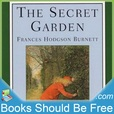 The Secret Garden by Frances Hodgson Burnett show