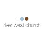 River West Church show