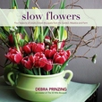 SLOW FLOWERS with Debra Prinzing show