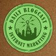 Daily Blogcast for Internet Marketing show