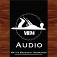 Matt's Basement Workshop (Audio) show