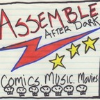 Assemble After Dark show