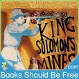 King Solomon's Mines by H. Rider Haggard show