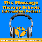 The Massage Therapy Schools Information Podcast show