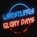 Wrestling's Glory Days Weekly show