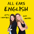 All Ears English Podcast | Real English Vocabulary | Conversation | American Culture show