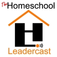 The Homeschool Leadercast show
