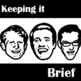 The Brief.>>Keeping it Brief show